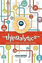 Thingalytics - Smart Big Data Analytics for the Internet of Things