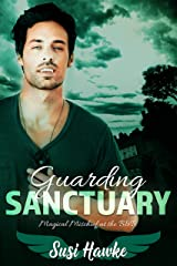 Guarding Sanctuary (Magical Mischief at the B&B Book 3) Kindle Edition
