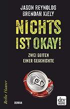 Nichts ist okay!: Zwei Seiten einer Geschichte, Roman (Reihe Hanser) (German Edition)