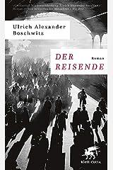 Der Reisende: Roman (German Edition) Kindle Edition