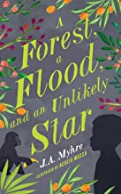 A Forest, A Flood, and An Unlikely Star (The Rwendigo Tales Book 3)