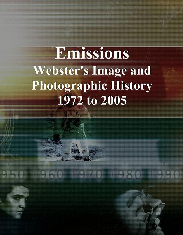 ひどく勝つシフトEmissions: Webster's Image and Photographic History, 1972 to 2005