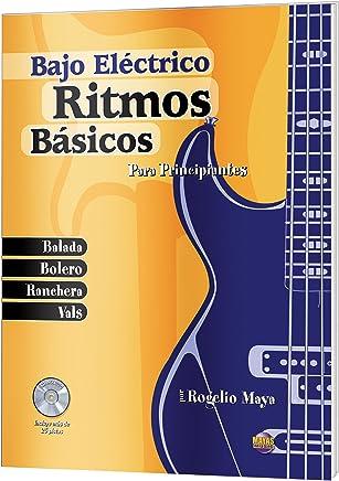 Ritmos Básicos -- Bajo Eléctrico: Para Principiantes (Spanish Language Edition), Book