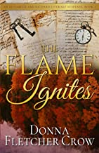 The Flame Ignites (An Elizabeth and Richard Literary Suspense Book 1)