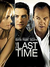 Last Time, The