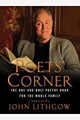 The Poets' Corner: The One-and-Only Poetry Book for the Whole Family Kindle Edition