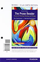 The Prose Reader: Essays for Thinking, Reading, and Writing, MLA Update, Books a la Carte Edition (11th Edition)