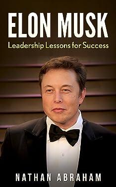 Elon Musk Leadership Lessons for Success