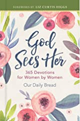 God Sees Her: 365 Devotions for Women by Women Kindle Edition