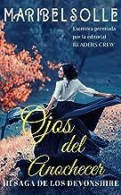 Novela Histórica Romántica: Ojos del anochecer (III Saga Devonshire) (Spanish Edition)