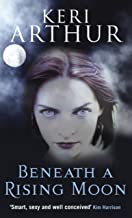 Beneath A Rising Moon: Number 1 in series (Ripple Creek Werewolf)