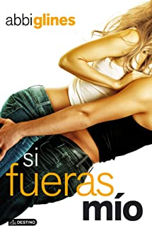 Si fueras mío (Spanish Edition)