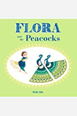 Flora and the Peacocks Kindle Edition