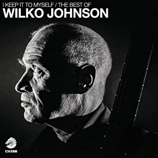 I KEEP IT TO MYSELF: THE BEST OF WILKO JOHNSON [2LP] [12 inch Analog]