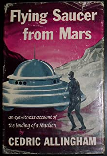 Flying Saucer from Mars : An Eyewitness Account of the Landing of a Martian