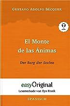 El Monte de las Ánimas / Der Berg der Seelen (mit Audio): Lesemethode von Ilya Frank - Ungekürzter Originaltext (Lesemetho...