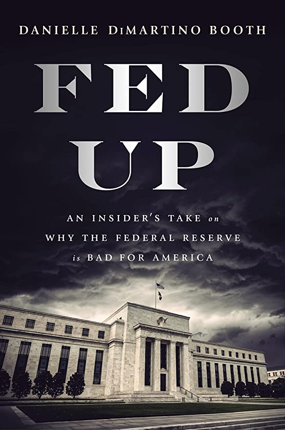 お誕生日バーベキュー巻き戻すFed Up: An Insider's Take on Why the Federal Reserve is Bad for America (English Edition)