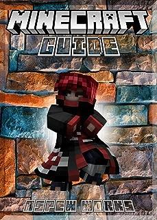 Secrets and Cheats Minecraft Guide: (An Unofficial Minecraft Book)