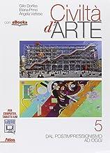 Scaricare Libri Civiltà d'arte. Per le Scuole superiori. Con e-book. Con espansione online: 5 PDF