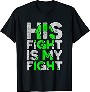His Fight is My Fight Non-Hodgkin's Lymphoma T-Shirt