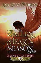 The Fallen Hearts Season (A Game of Lost Souls Book 4)