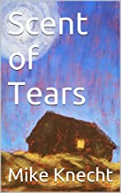 Scent of Tears (Conchos and Lace Book 1)