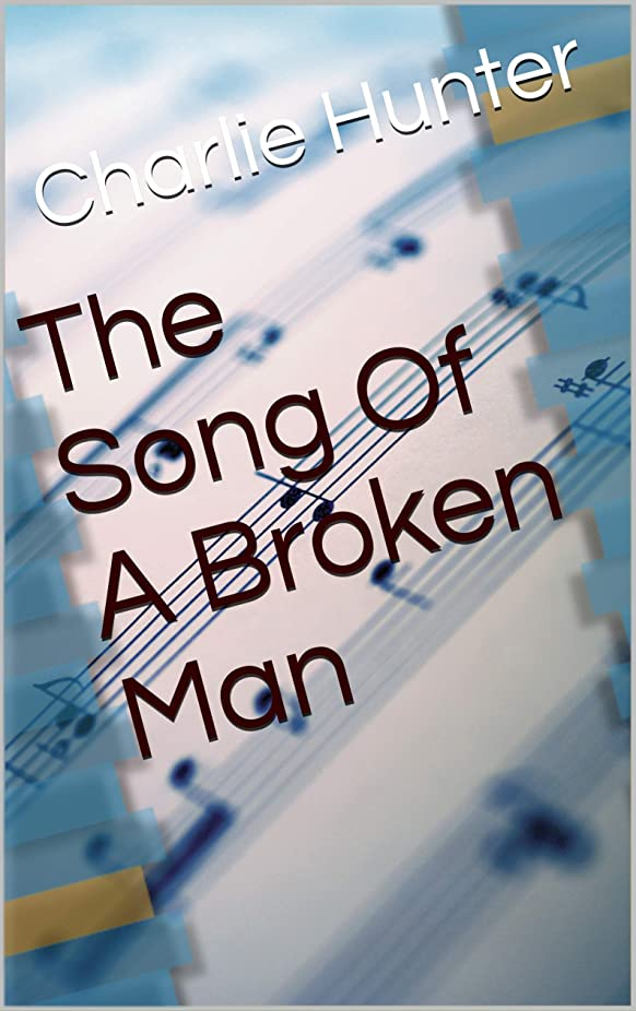 東ティモール反対する低いThe Song Of A Broken Man (English Edition)