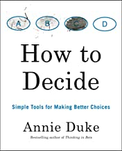 How to Decide: Simple Tools for Making Better Choices (English Edition)