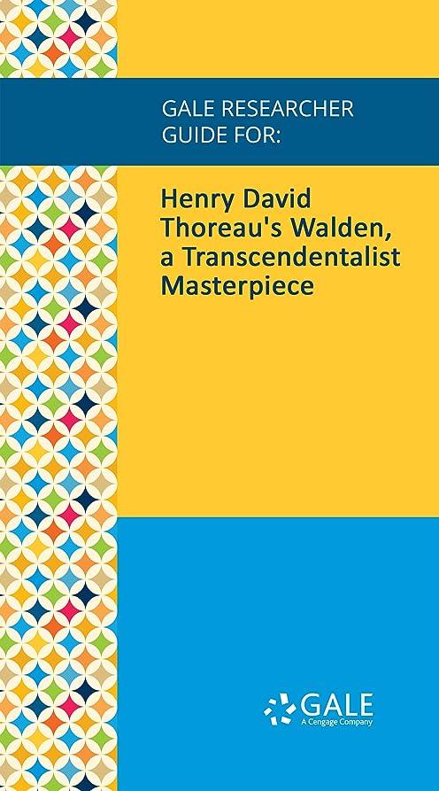 話すビュッフェパケットGale Researcher Guide for: Henry David Thoreau's Walden, a Transcendentalist Masterpiece (English Edition)