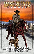 A Western Adventure: Bass Reeves: Lawman: The Second Book In The