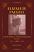 Elizabeth Farrell and the History of Special Education, 2nd ed