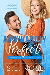 Awkwardly Perfect: An Opposites-Attract Romance (Perfectly Imperfect Love Series Book 4) Kindle Edition