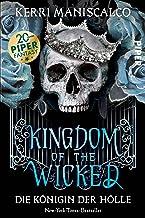 Kingdom of the Wicked (Kingdom of the Wicked 2): Die Königin der Hölle | Teil 2 der »Kingdom of the Wicked«-Reihe – pricke...