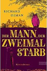 Der Mann, der zweimal starb: Kriminalroman (Die Mordclub-Serie 2) (German Edition) Formato Kindle