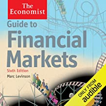 Guide to Financial Markets (6th edition): The Economist