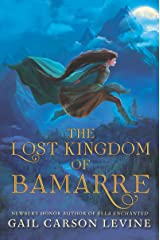 The Lost Kingdom of Bamarre Kindle Edition