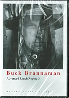 Buck Brannaman Ranch Roping Series: Advanced Ranch Roping 3 The Ultimate