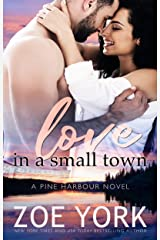 Love in a Small Town (Pine Harbour Book 1) Kindle Edition