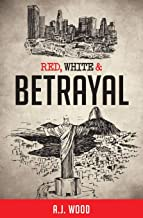 Red, White & Betrayal