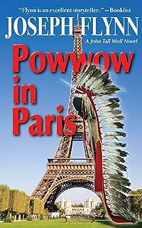 Powwow in Paris (A John Tall Wolf Novel Book 6)