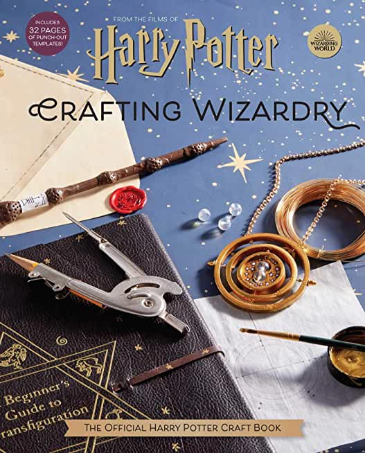 Harry Potter: Crafting Wizardry: The Official Harry Potter Craft Book (English Edition)