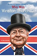Who Was Winston Churchill? (Who Was?) Kindle Edition