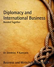 Diplomacy and International Business: Bonded Together