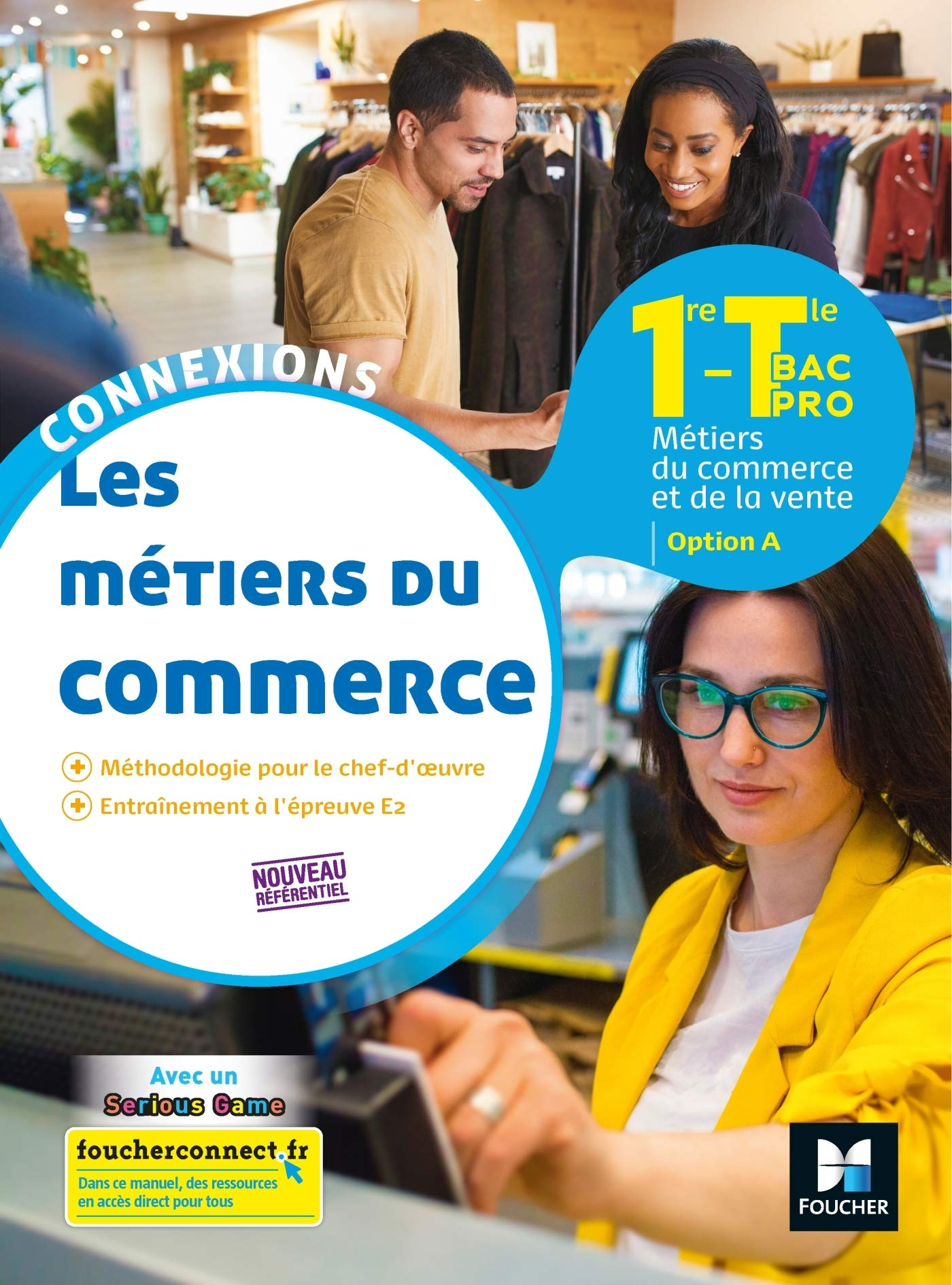 Download Connexions  METIERS DU COMMERCE Option A 1reTle BAC PRO  Ed2020  Livre Lve 