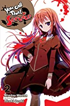 You Call That Service?, Vol. 2 (light novel) (You Call That Service? (light novel)) (English Edition)