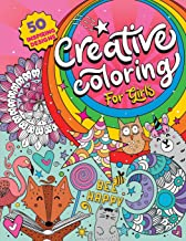 Creative Coloring for Girls: 50 inspiring designs of animals, playful patterns and feel-good images in a coloring book for...
