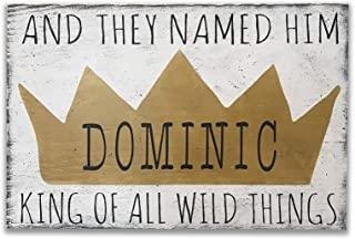 And They Named Him King Of All Wild Things Wood Sign Boys Nursery Decor