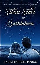 Silent Stars of Bethlehem (O Little Town of Christmas)