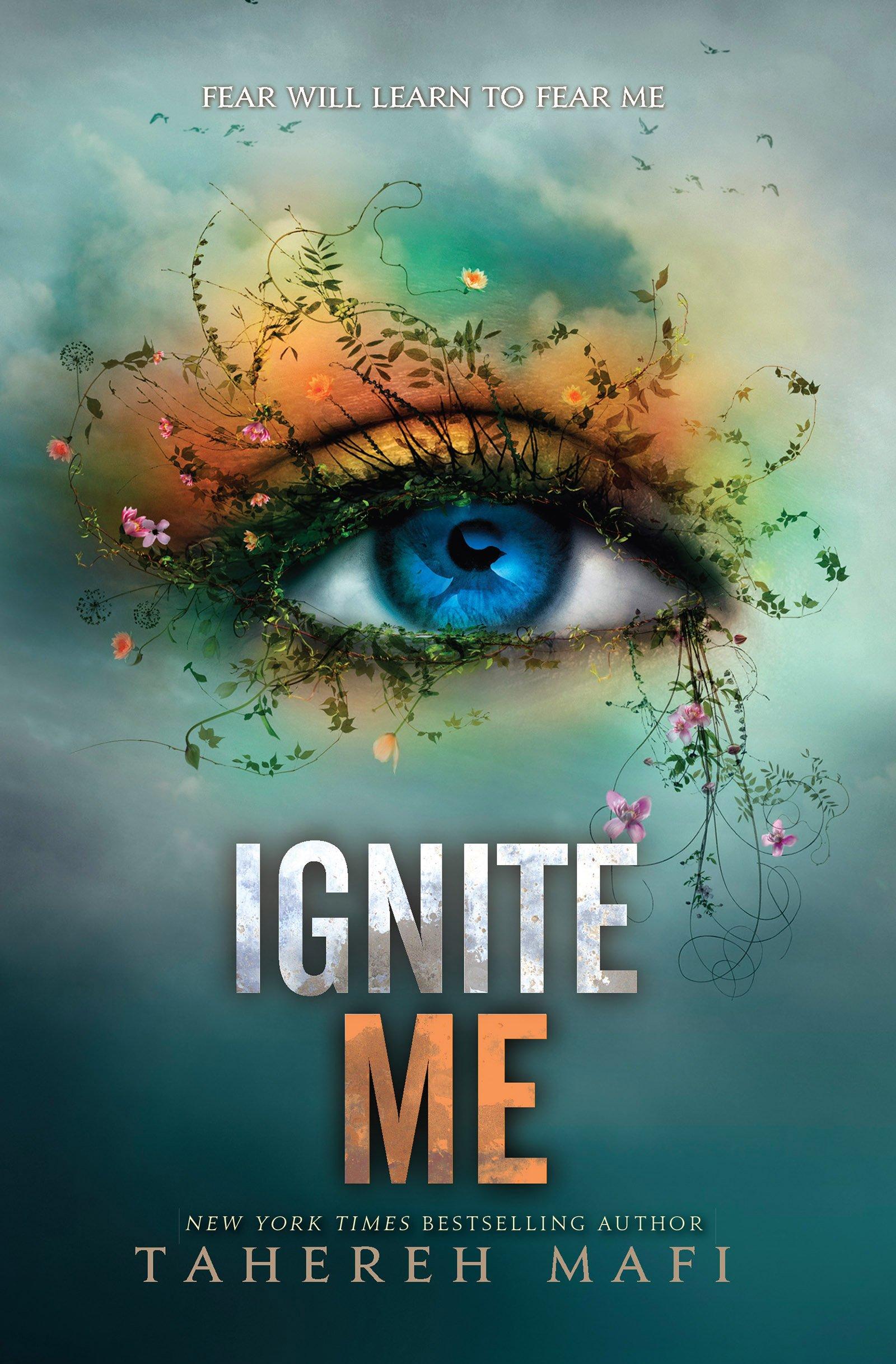 Ignite Me (Shatter Me Book 3)