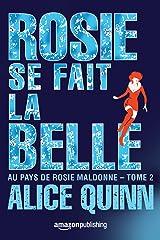 Rosie se fait la belle (Au pays de Rosie Maldonne t. 2) Format Kindle